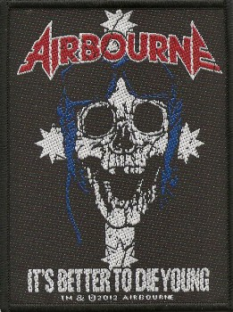 "Airbourne ""It`s Better To Die Young"" Patch"