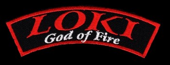 """Loki God Of Fire"" Banner Patch"