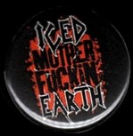 "Iced Earth ""Mother Fuckin"" Button"