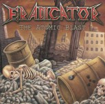 "Eradicator ""The Atomic Blast"" CD"